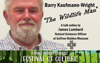 "Barry Kaufmann-Wright: ""The Wildlife Man"""