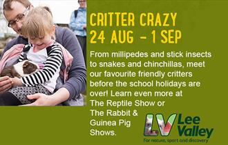 Go Critter Crazy at Lee Valley Park Farms 24 August to 1 September.