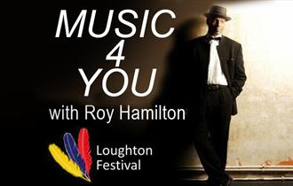 Music 4 You. Roy Hamilton sings. Part of the Loughton Festival