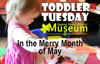 Toddler Tuesdays happen every month at the Epping Forest District Museum
