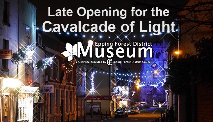 The museum will open late during the Waltham Abbey Cavalcade of Light.