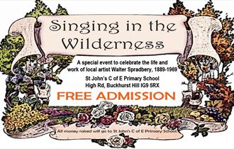 Singing in the Wilderness, a special event celebrating the life of artist Walter Spradbery