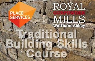 Traditional Building Skills Course by Place Services at the Royal Gunpowder Mills