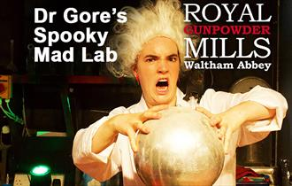 Dr Gores Spooky Mad Lab at the Royal Gunpowder Mills, Waltham Abbey