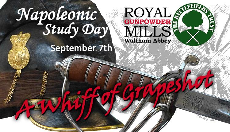 Royal Gunpowder Mills in association with The Battlefields Trust presents its second Study Day this time exploring firepower in the Napoleonic period.
