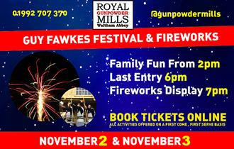 Guy Fawkes Festival and fireworks display at the Royal Gunpowder Mills, 2nd and 3rd November.