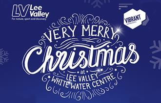 Lee Valley White Water Centre Christmas activities