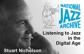Listening to Jazz in the digital Age - photo of Stuart Nicholson